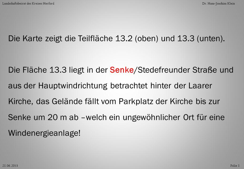 Folie 2625.06.2013 Landschaftsbeirat des Kreises HerfordDr. Hans-Joachim Klein