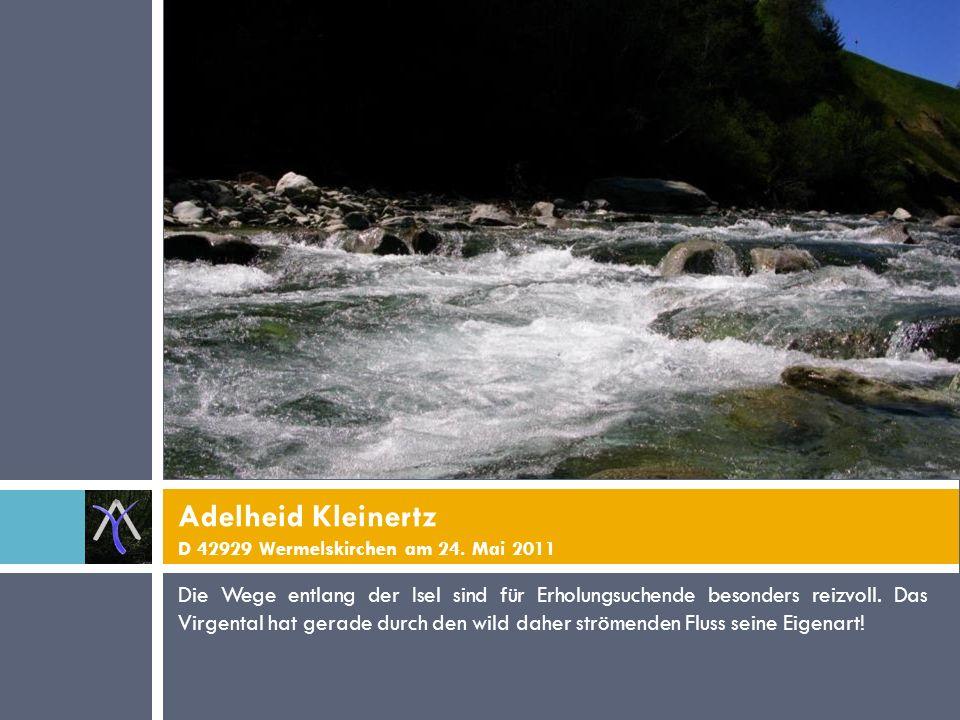 Seit Jahren verbringe ich die Sommerferien im Virgental und freue mich über die Ursprünglichkeit der Landschaft.