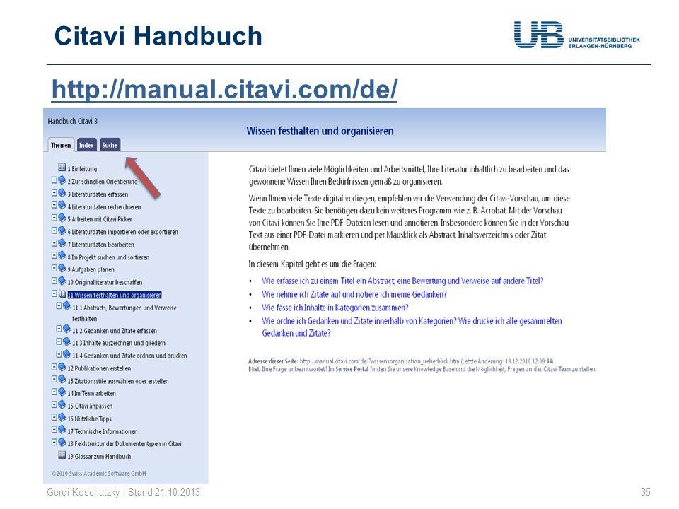 Citavi Handbuch 35Gerdi Koschatzky | Stand 21.10.2013 http://manual.citavi.com/de/