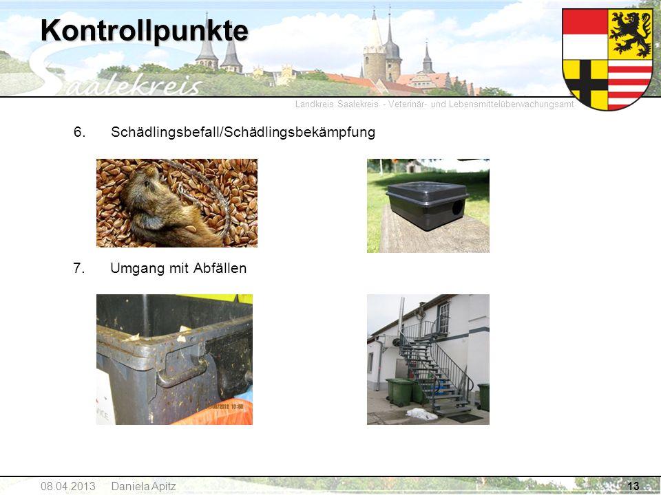 Landkreis Saalekreis - Veterinär- und Lebensmittelüberwachungsamt Kontrollpunkte 6. Schädlingsbefall/Schädlingsbekämpfung 7. Umgang mit Abfällen 1308.