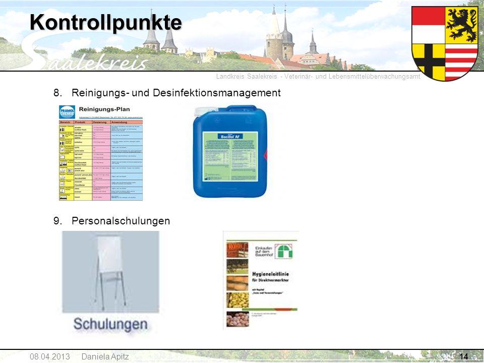 Landkreis Saalekreis - Veterinär- und Lebensmittelüberwachungsamt Kontrollpunkte 8.Reinigungs- und Desinfektionsmanagement 9. Personalschulungen 1408.