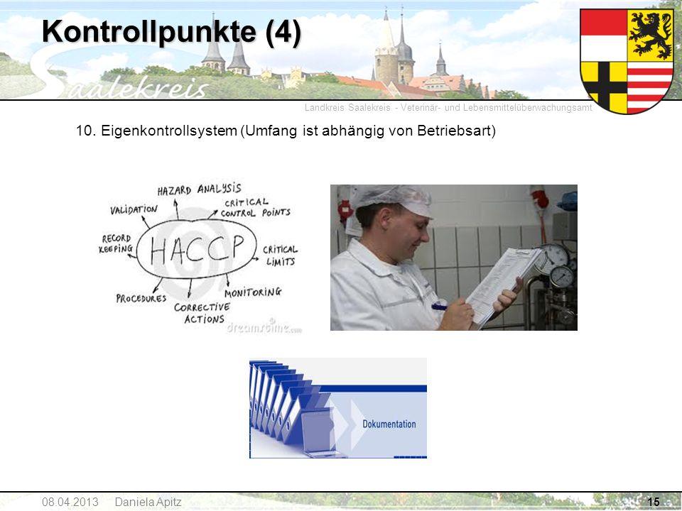 Landkreis Saalekreis - Veterinär- und Lebensmittelüberwachungsamt Kontrollpunkte (4) 10. Eigenkontrollsystem (Umfang ist abhängig von Betriebsart) 150