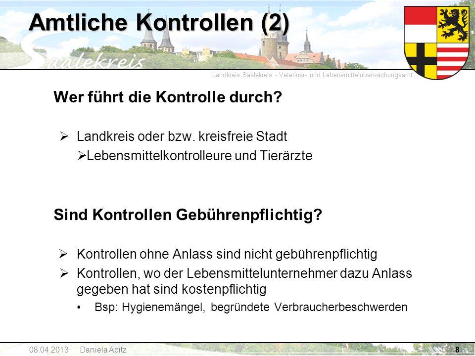 Landkreis Saalekreis - Veterinär- und Lebensmittelüberwachungsamt Wer führt die Kontrolle durch? Landkreis oder bzw. kreisfreie Stadt Lebensmittelkont