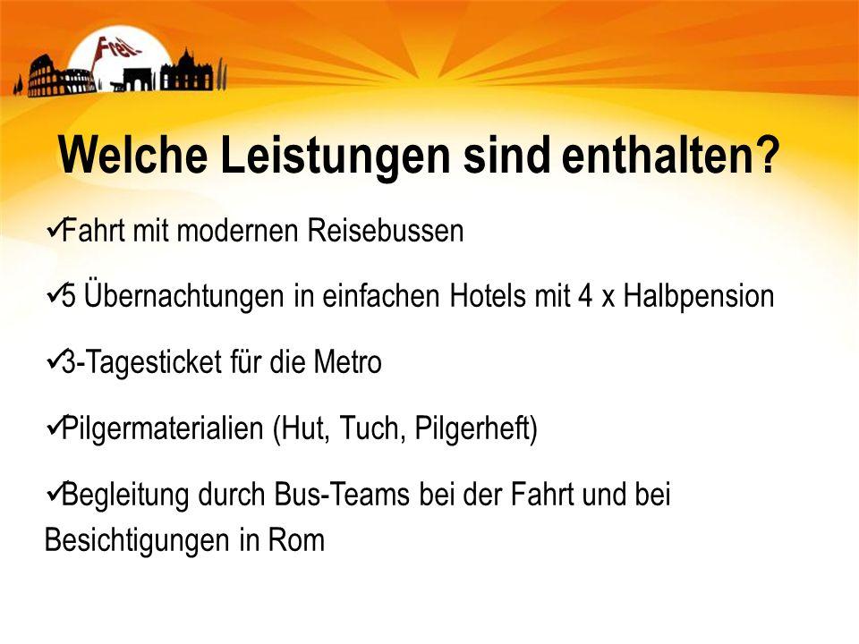 Welche Leistungen sind enthalten? Fahrt mit modernen Reisebussen 5 Übernachtungen in einfachen Hotels mit 4 x Halbpension 3-Tagesticket für die Metro