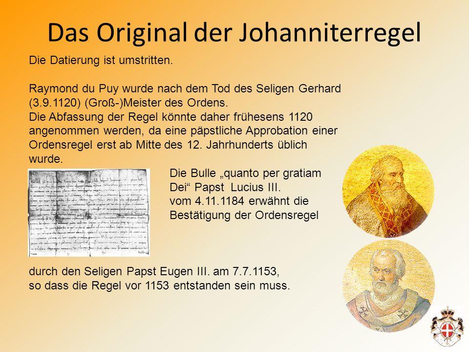 Das Original der Johanniterregel Die Datierung ist umstritten.
