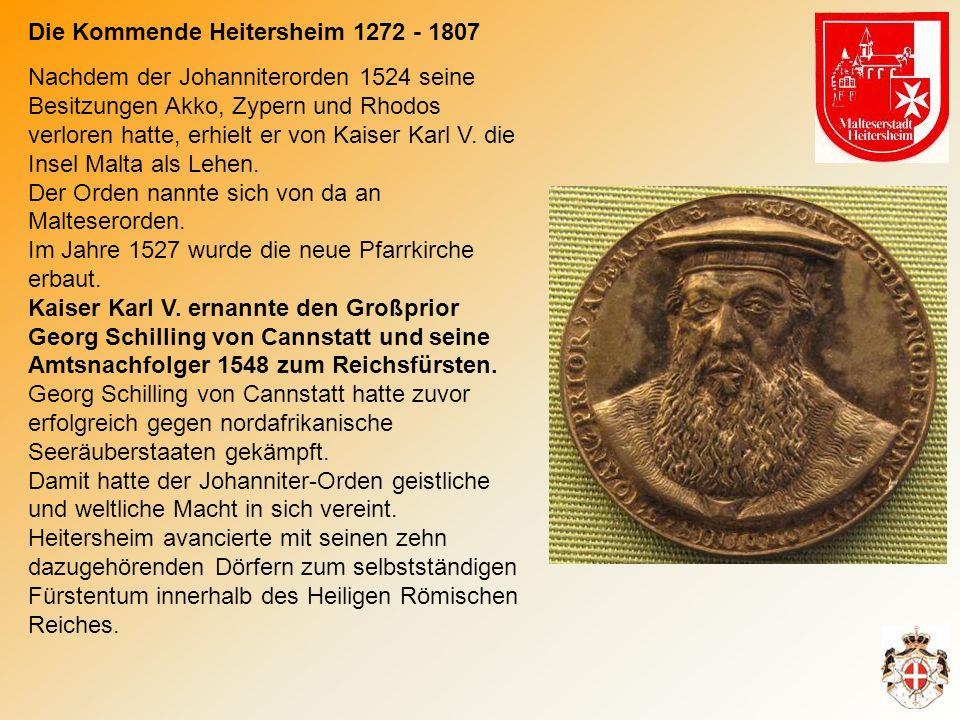 Nachdem der Johanniterorden 1524 seine Besitzungen Akko, Zypern und Rhodos verloren hatte, erhielt er von Kaiser Karl V.