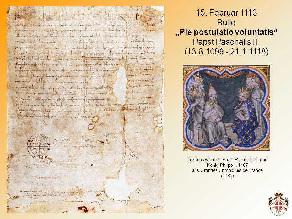 15.Februar 1113 Bulle Pie postulatio voluntatis Papst Paschalis II.