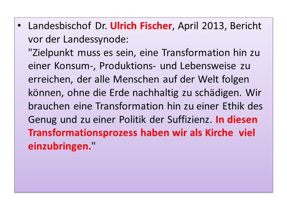 Landesbischof Dr. Ulrich Fischer, April 2013, Bericht vor der Landessynode: