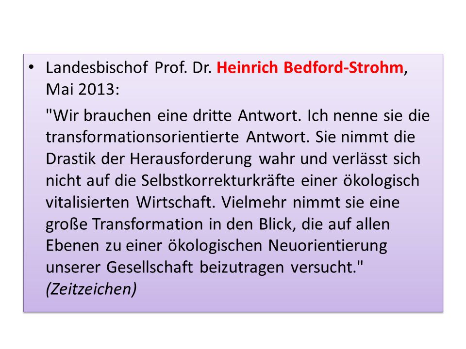Landesbischof Prof. Dr. Heinrich Bedford-Strohm, Mai 2013: