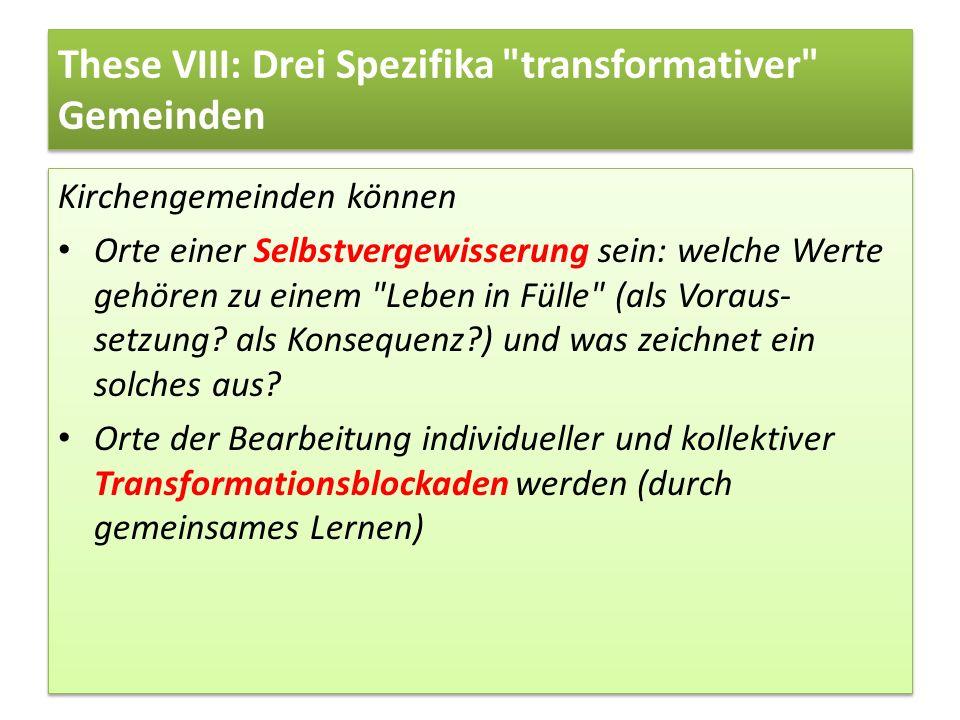 These VIII: Drei Spezifika
