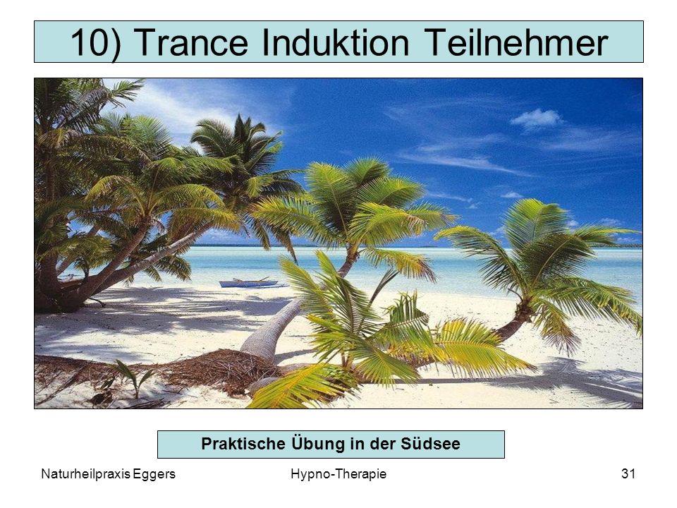 Naturheilpraxis EggersHypno-Therapie31 10) Trance Induktion Teilnehmer Praktische Übung in der Südsee