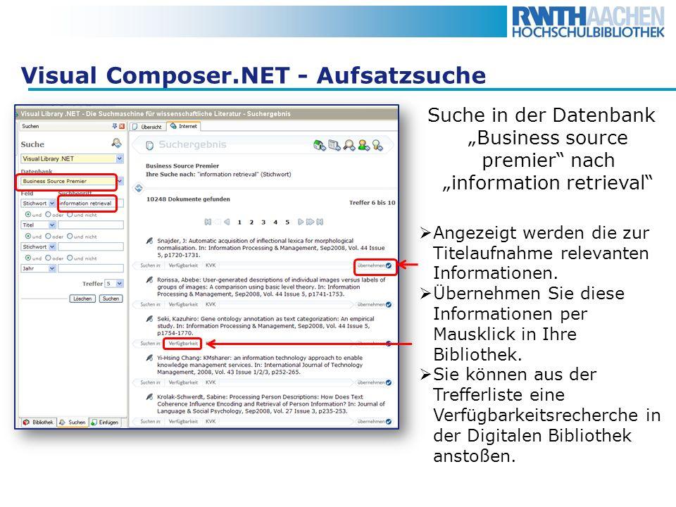 Visual Composer.NET - Aufsatzsuche Suche in der Datenbank Business source premier nach information retrieval Angezeigt werden die zur Titelaufnahme re