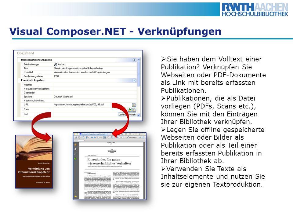 Visual Composer.NET - Verknüpfungen Sie haben dem Volltext einer Publikation? Verknüpfen Sie Webseiten oder PDF-Dokumente als Link mit bereits erfasst