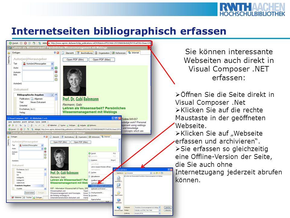 Internetseiten bibliographisch erfassen Sie können interessante Webseiten auch direkt in Visual Composer.NET erfassen: Öffnen Sie die Seite direkt in