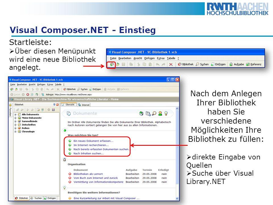 Visual Composer.NET - Einstieg Nach dem Anlegen Ihrer Bibliothek haben Sie verschiedene Möglichkeiten Ihre Bibliothek zu füllen: direkte Eingabe von Q