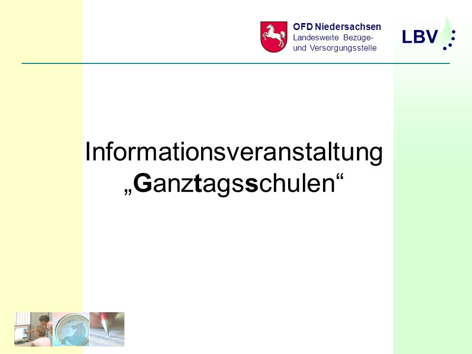 LBV OFD Niedersachsen Landesweite Bezüge- und Versorgungsstelle Informationsveranstaltung Ganztagsschulen