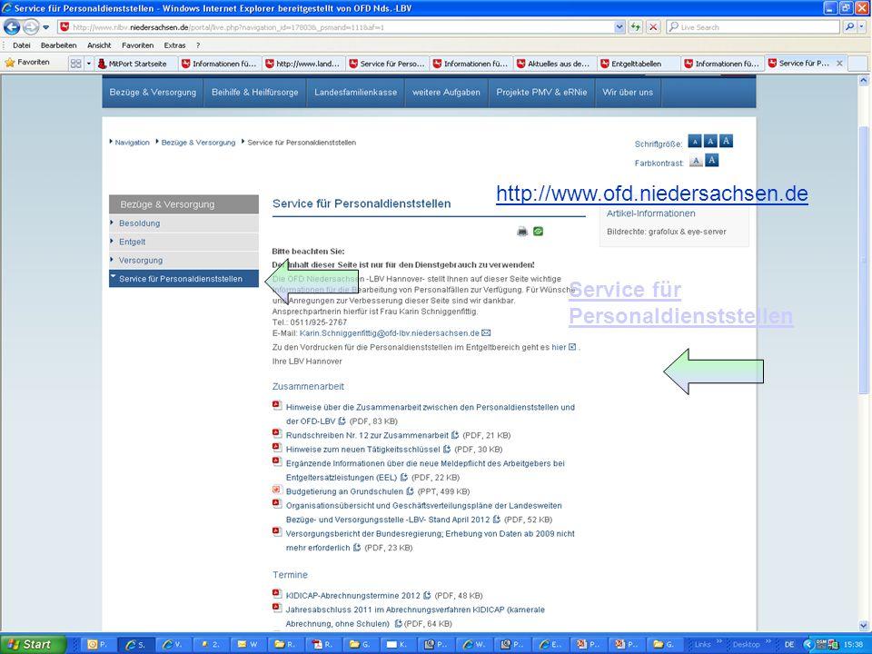 LBV OFD Niedersachsen Landesweite Bezüge- und Versorgungsstelle OFD-LBV Stand 04.2013 27 Service für Personalstellen http://www.ofd.niedersachsen.de Service für Personaldienststellen