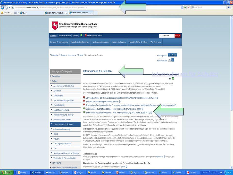 LBV OFD Niedersachsen Landesweite Bezüge- und Versorgungsstelle OFD-LBV Stand 04.2013 28 Informationen für Schulen