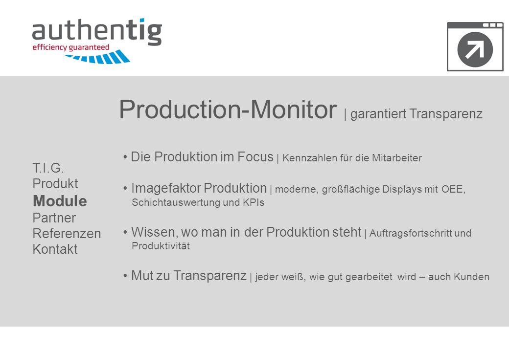 Production-Monitor | garantiert Transparenz Die Produktion im Focus | Kennzahlen für die Mitarbeiter Imagefaktor Produktion | moderne, großflächige Di