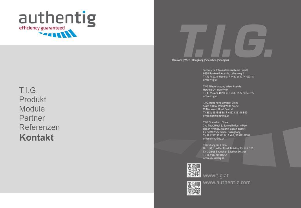 T.I.G. Produkt Module Partner Referenzen Kontakt