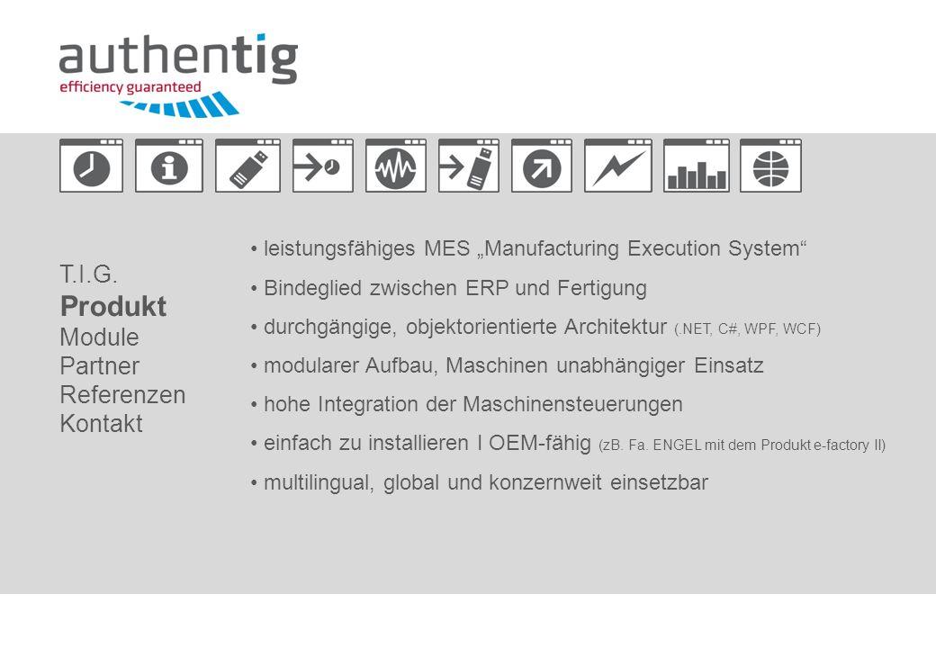 leistungsfähiges MES Manufacturing Execution System Bindeglied zwischen ERP und Fertigung durchgängige, objektorientierte Architektur (.NET, C#, WPF,