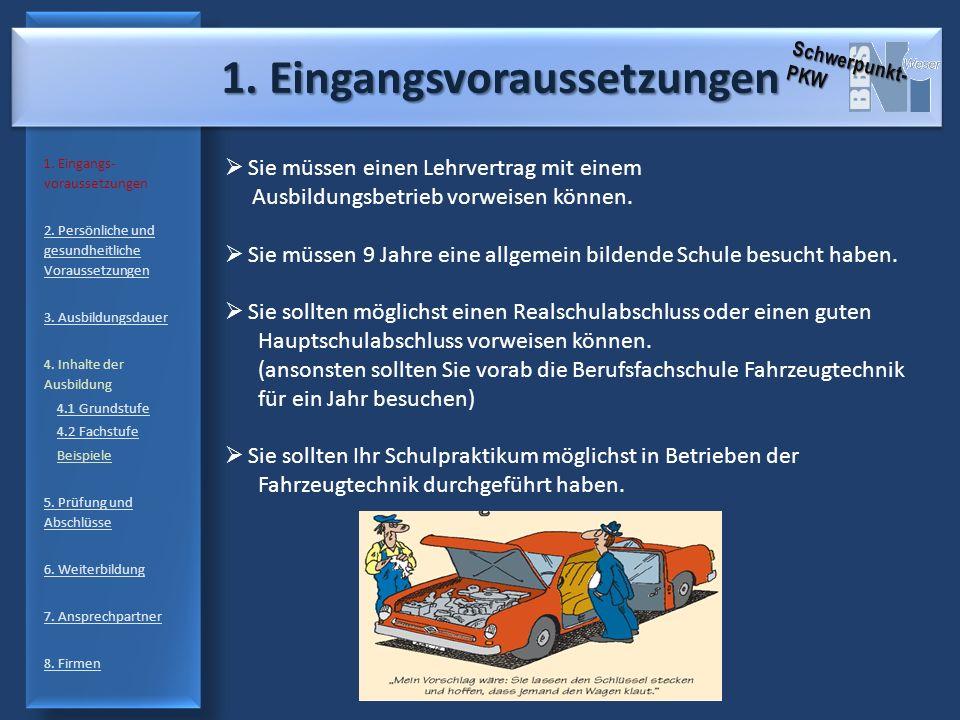 2.Persönliche und gesundheitliche Voraussetzungen 2.