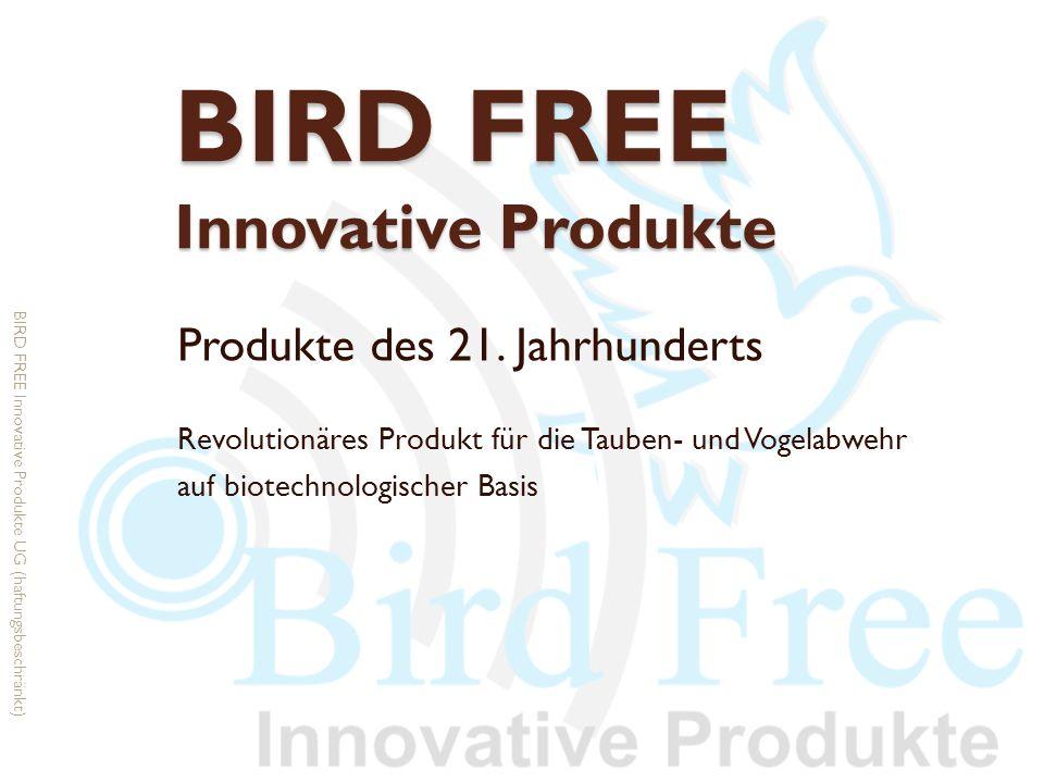 Firmenvorstellung Das Unternehmen BIRD FREE Innovative Produkte UG (haftungsbeschränkt) ist Vertriebspartner für BIRD FREE To Nature V2, einem Produkt des südkoreanischen Herstellers JeonJinBio.,Co.Ltd.