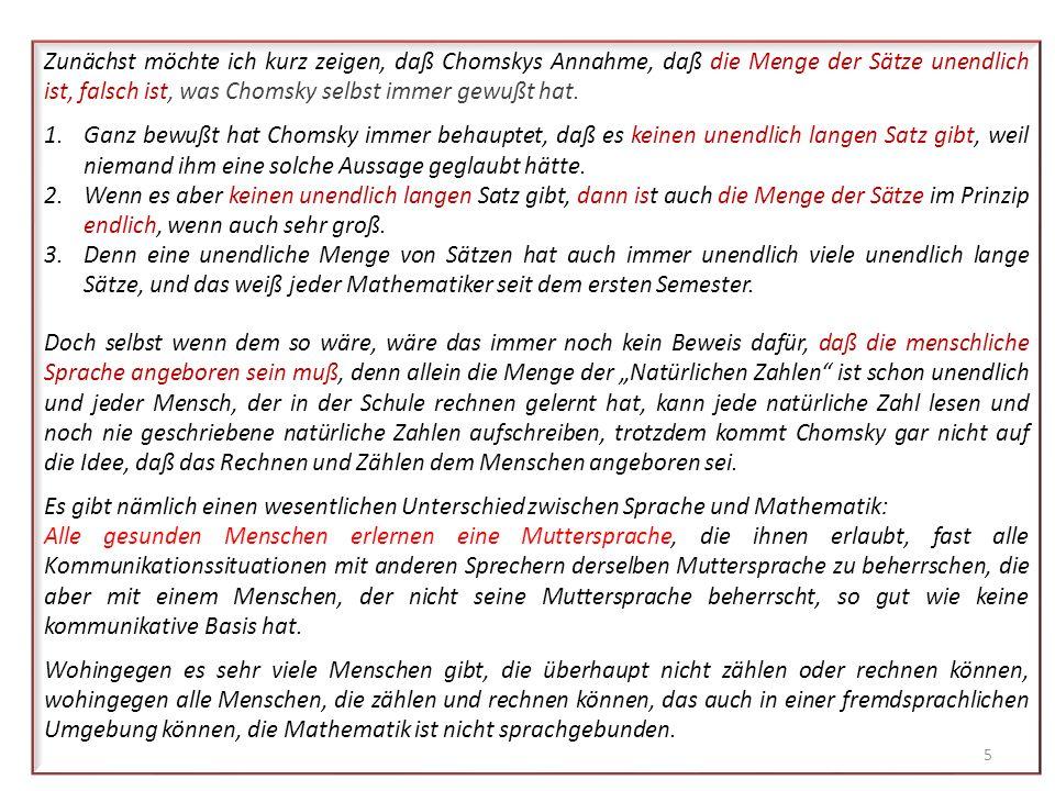 Die Unbefangenheit des Umgangs mit dem Begriff Satz endete als Noam Chomsky die wesentlichen Grundannahmen für sein linguistisches Modell publiziert h