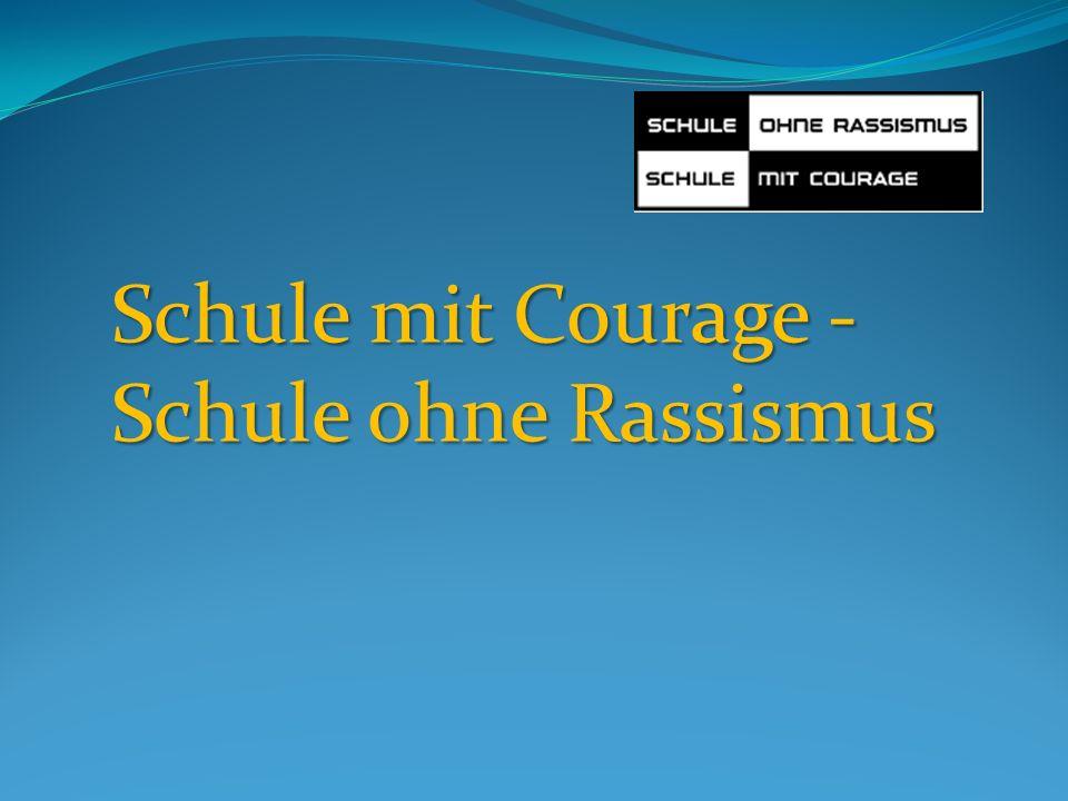 Schule mit Courage - Schule ohne Rassismus