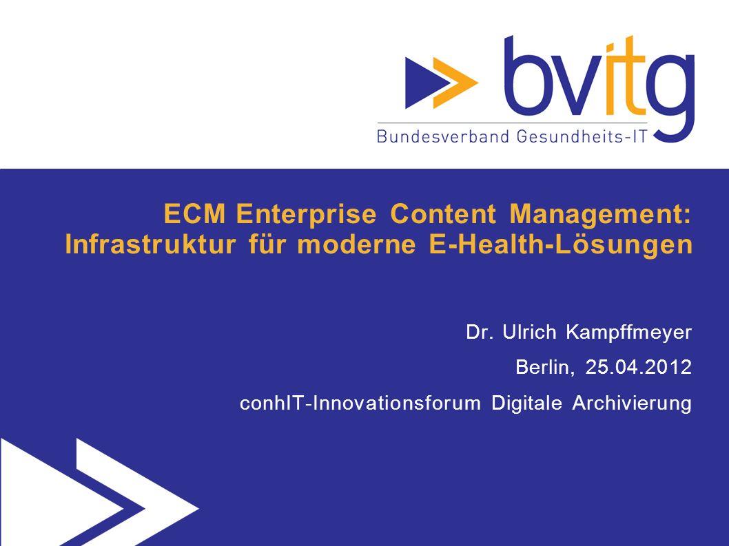 32 Was braucht E-Health zusätzlich von ECM?