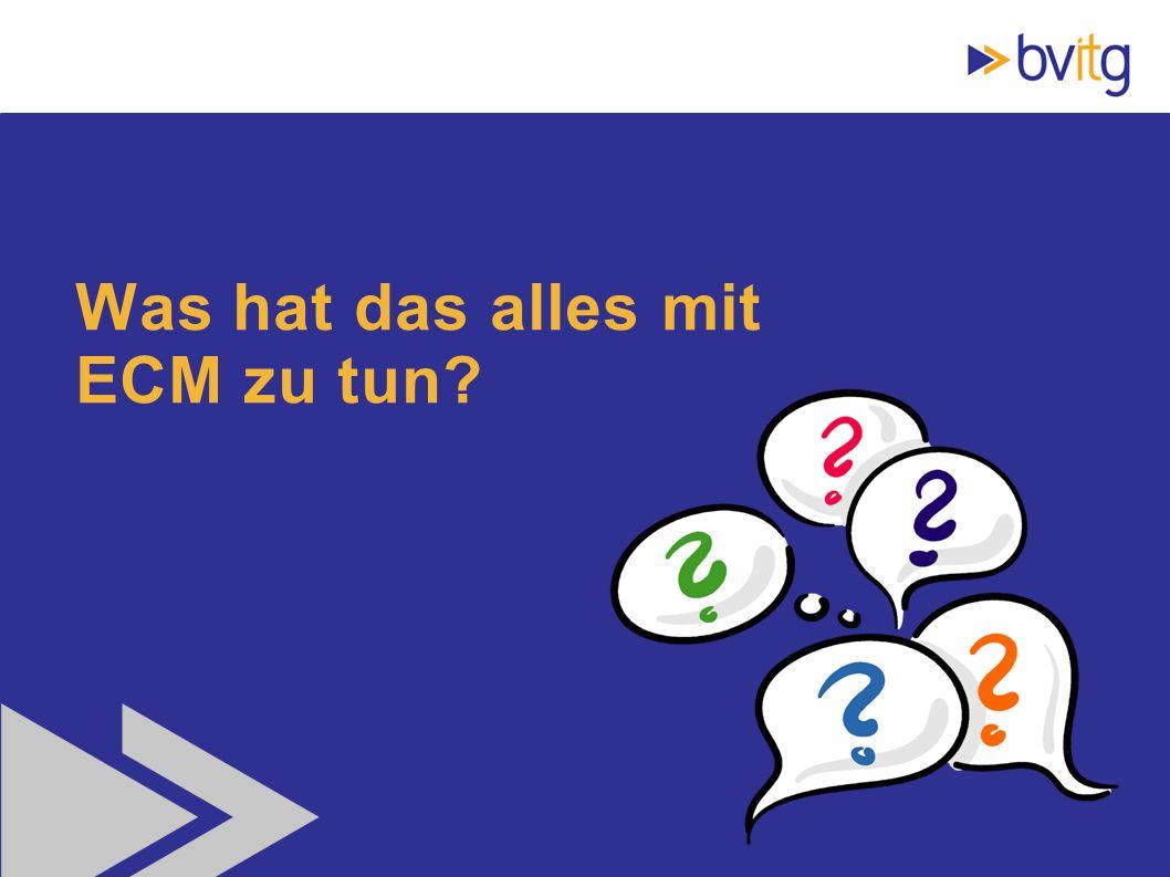 11 Was hat das alles mit ECM zu tun?