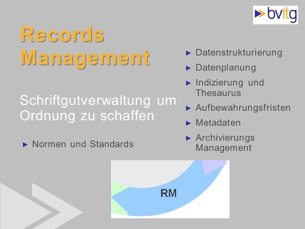 22 Records Management Records Management Schriftgutverwaltung um Ordnung zu schaffen Datenstrukturierung Datenplanung Indizierung und Thesaurus Aufbew