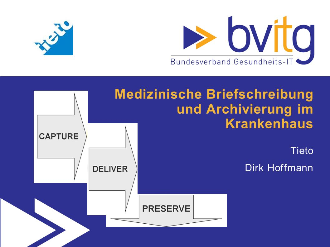 Medizinische Briefschreibung und Archivierung im Krankenhaus Tieto Dirk Hoffmann