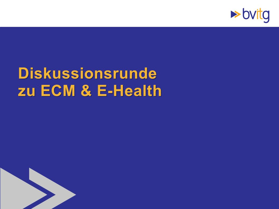 67 Diskussionsrunde zu ECM & E-Health