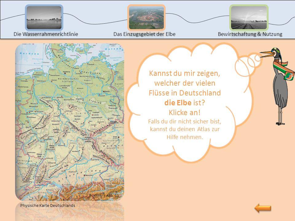 Die WasserrahmenrichtlinieDas Einzugsgebiet der ElbeBewirtschaftung & Nutzung Sehr gut! Klicke auf Deutschland, um die Karte zu vergrößern.