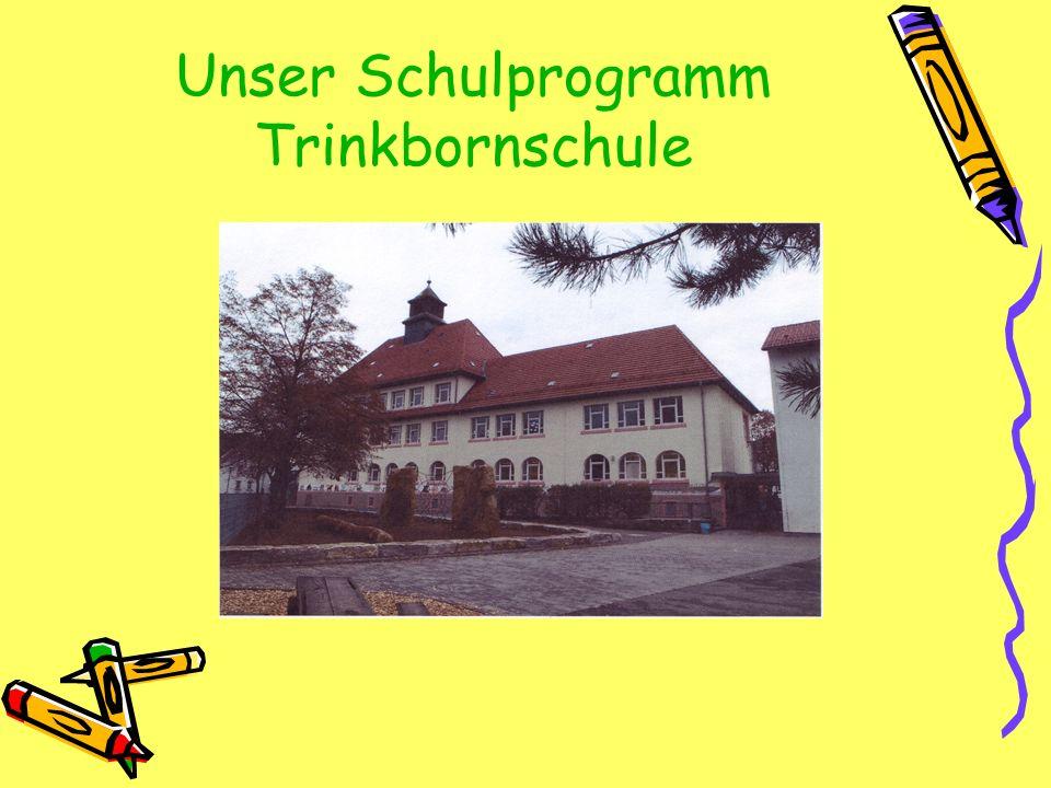 Unser Schulprogramm Trinkbornschule