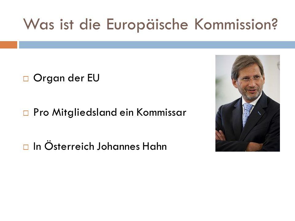 Was ist die Europäische Kommission.