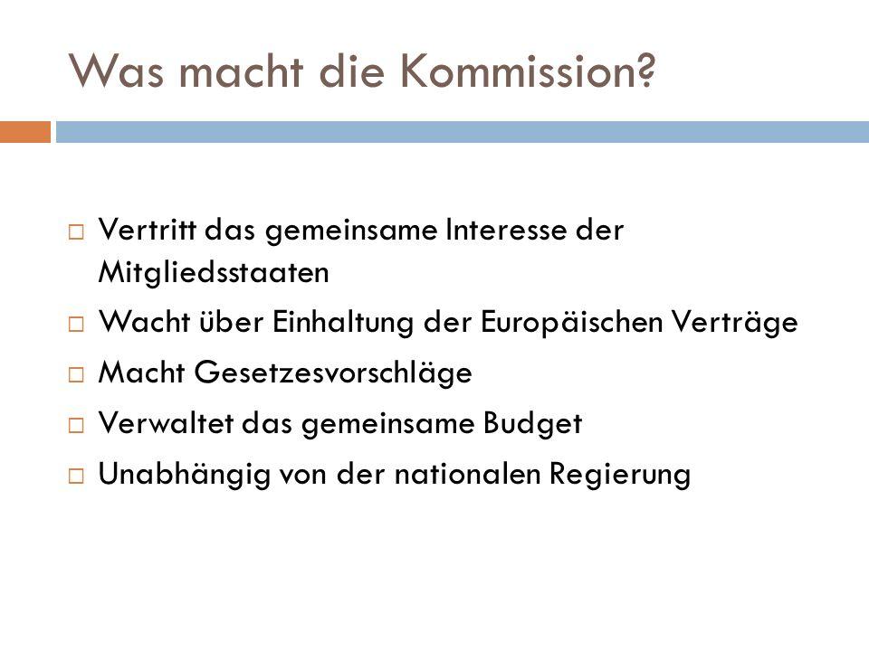 Was macht die Kommission.