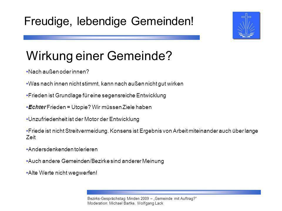 Freudige, lebendige Gemeinden! Bezirks-Gesprächstag Minden 2009 – Gemeinde mit Auftrag?