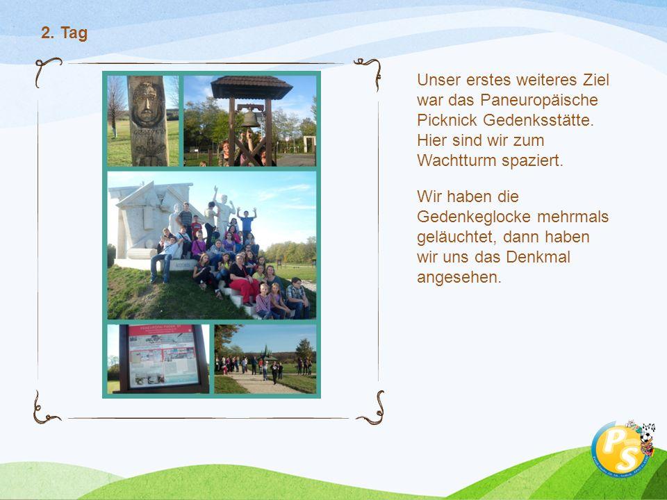 Unser erstes weiteres Ziel war das Paneuropäische Picknick Gedenksstätte. Hier sind wir zum Wachtturm spaziert. Wir haben die Gedenkeglocke mehrmals g