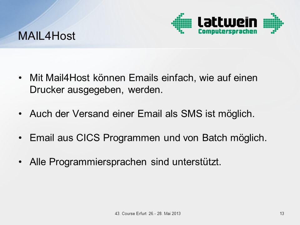 Mit Mail4Host können Emails einfach, wie auf einen Drucker ausgegeben, werden. Auch der Versand einer Email als SMS ist möglich. Email aus CICS Progra