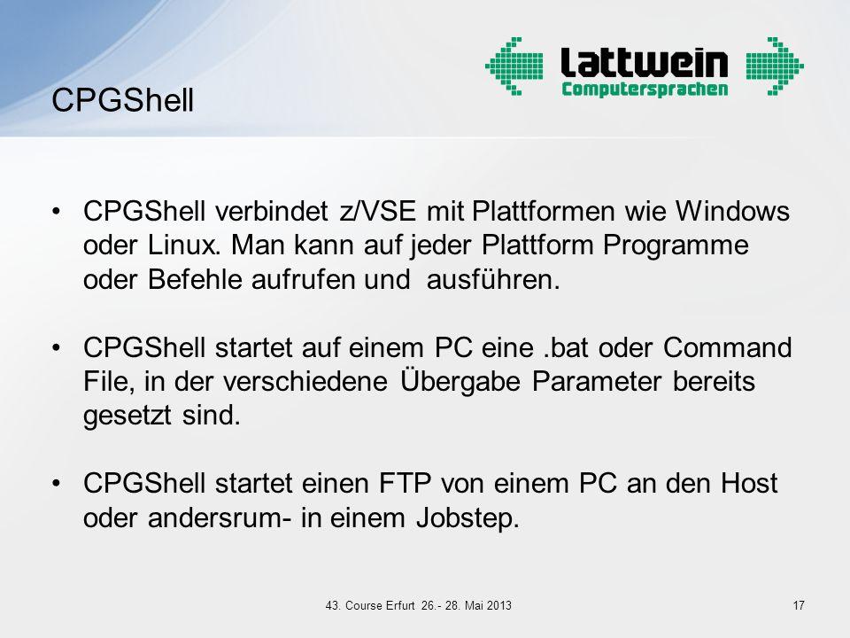 CPGShell verbindet z/VSE mit Plattformen wie Windows oder Linux. Man kann auf jeder Plattform Programme oder Befehle aufrufen und ausführen. CPGShell