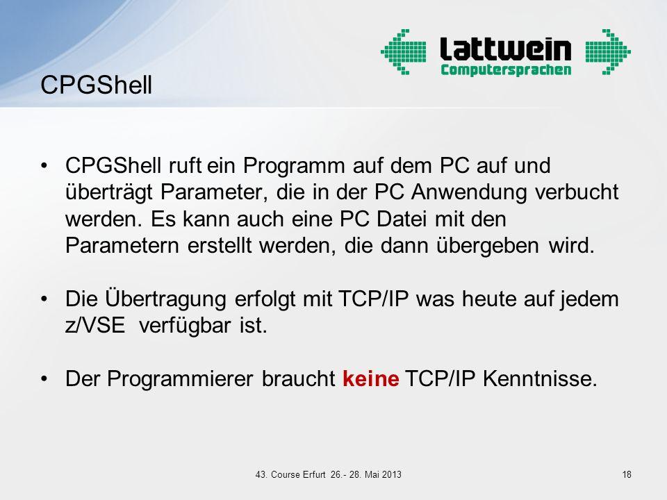 CPGShell ruft ein Programm auf dem PC auf und überträgt Parameter, die in der PC Anwendung verbucht werden. Es kann auch eine PC Datei mit den Paramet