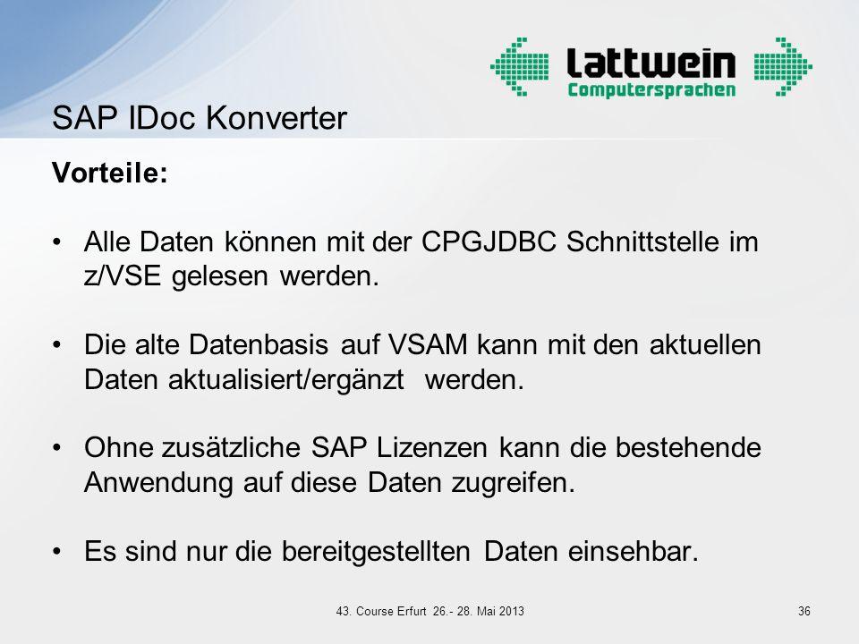 Vorteile: Alle Daten können mit der CPGJDBC Schnittstelle im z/VSE gelesen werden. Die alte Datenbasis auf VSAM kann mit den aktuellen Daten aktualisi