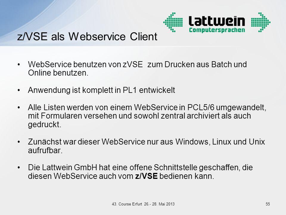 WebService benutzen von zVSE zum Drucken aus Batch und Online benutzen. Anwendung ist komplett in PL1 entwickelt Alle Listen werden von einem WebServi