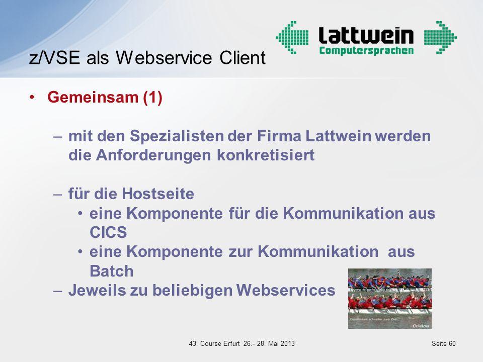 Gemeinsam (1) –mit den Spezialisten der Firma Lattwein werden die Anforderungen konkretisiert –für die Hostseite eine Komponente für die Kommunikation