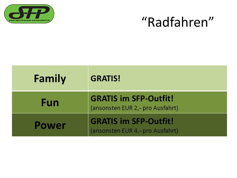 Radfahren Family GRATIS. Fun GRATIS im SFP-Outfit.