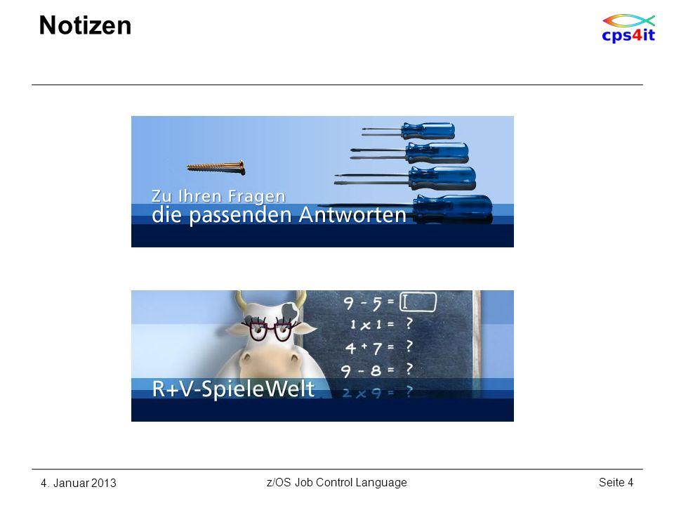 Notizen 4. Januar 2013Seite 165z/OS Job Control Language