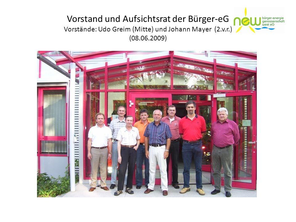 Vorstand und Aufsichtsrat der Bürger-eG Vorstände: Udo Greim (Mitte) und Johann Mayer (2.v.r.) (08.06.2009)
