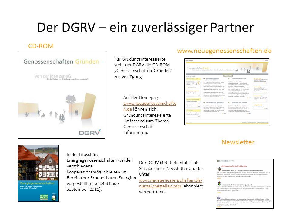 Der DGRV – ein zuverlässiger Partner Für Grüdungsinteressierte stellt der DGRV die CD-ROM Genossenschaften Gründen zur Verfügung. Auf der Homepage www
